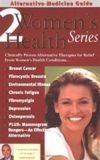 Alternative Medicine Guide to Women's Health 2 by Burton Goldberg